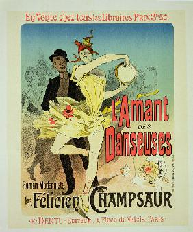 Reproduction of a poster advertising 'The Lover of Dancers', a modernist novel by Felicien Champsaur 1888