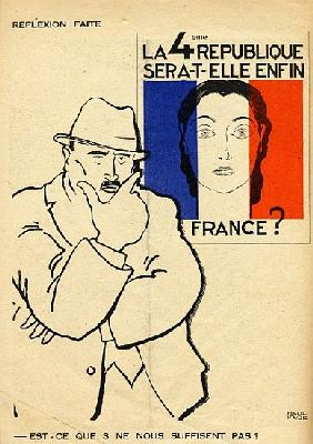 Will the 4th Republic still be France? Isn''t 3 enough?, from ''Le Temoin'', 1933-35
